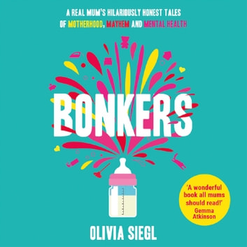 Bonkers audiobook by Olivia Siegl