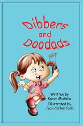 Dibbers and Doodads ebook by Karon McGaha