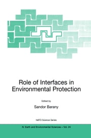 Role of Interfaces in Environmental Protection ebook by
