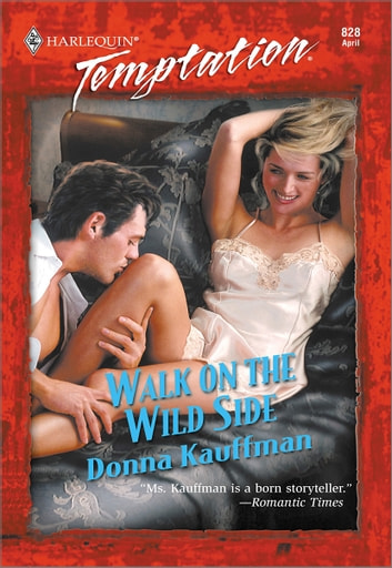 Walk on the Wild Side ebook by Donna Kauffman