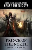 Prince of the North ebook by Harry Turtledove