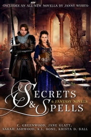 Secrets & Spells - 6 Fantasy Novels ebook by Janny Wurts, Jane Glatt, Krista D.Ball,...