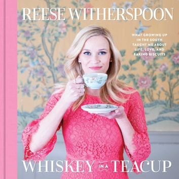 Whiskey in a Teacup ebook by Reese Witherspoon