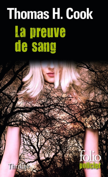 La preuve de sang ebook by Thomas H. Cook
