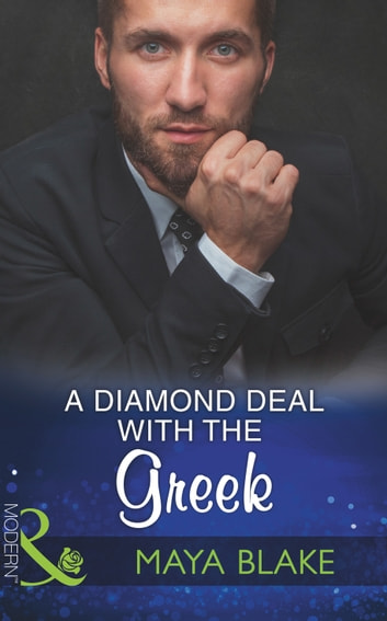 A Diamond Deal With The Greek (Mills & Boon Modern) ekitaplar by Maya Blake