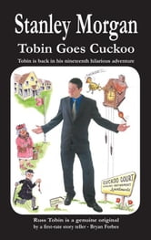 Tobin Goes Cuckoo ebook by Morgan, Stanley