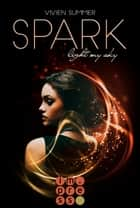 Spark (Die Elite 1) eBook by Vivien Summer