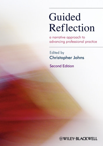 Guided Reflection - A Narrative Approach to Advancing Professional Practice ebook by
