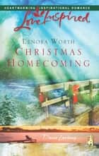 Christmas Homecoming ebook by Lenora Worth