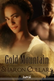 Gold Mountain ebook by Sharon Cullars