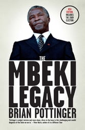 The Mbeki Legacy ebook by Brian Pottinger