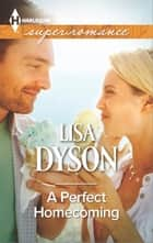 A Perfect Homecoming ebook by Lisa Dyson