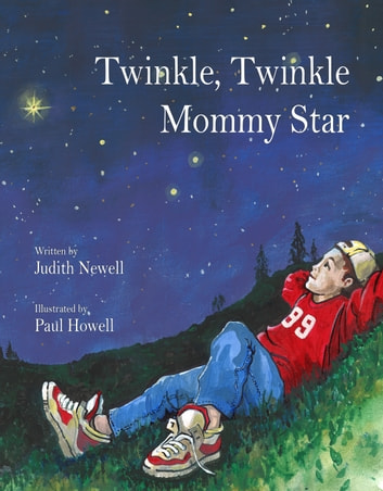 Twinkle, Twinkle Mommy Star ebook by Judith Newell