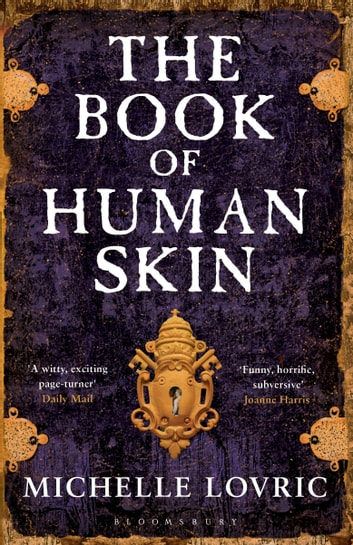 The Book of Human Skin ebook by Michelle Lovric