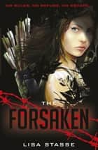 The Forsaken ebook by Lisa Stasse