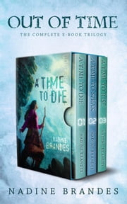 Out of Time: The Complete Trilogy - Out of Time eBook by Nadine Brandes