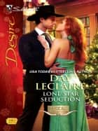 Lone Star Seduction ebook by Day Leclaire