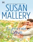 Summer Days (Mills & Boon M&B) (A Fool's Gold Novel, Book 7) ebook by Susan Mallery