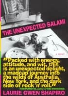 The Unexpected Salami - A Novel ebook by Laurie Gwen Shapiro