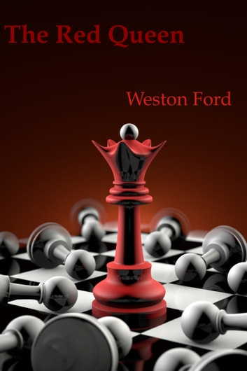 The Red Queen ebook by Weston Ford