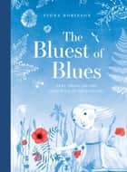 The Bluest of Blues - Anna Atkins and the First Book of Photographs ebook by Fiona Robinson