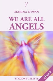 We are all Angels ebook by Marina Diwan