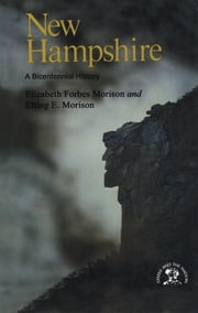 New Hampshire: A History ebook by Elizabeth Forbes Morison
