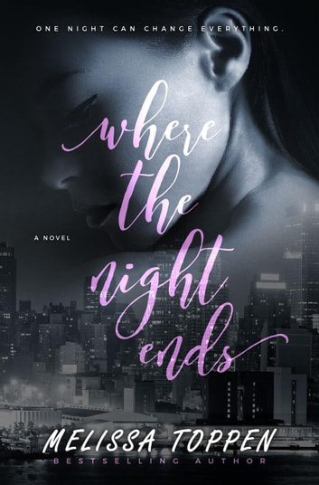 Where the Night Ends ebook by Melissa Toppen