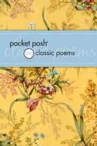 Pocket Posh 100 Classic Poems ebook by Jennifer Fox