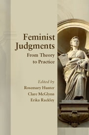 Feminist Judgments - From Theory to Practice ebook by Rosemary Hunter,Clare McGlynn,Erika Rackley