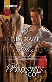 How to Disgrace a Lady ebook by Bronwyn Scott