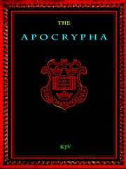 The Apocrypha ebook by Unknown