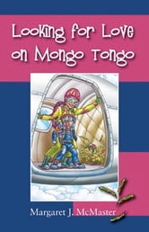 Looking for Love on Mongo Tongo ebook by Margaret J. McMaster