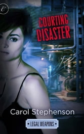 Courting Disaster ebook by Carol Stephenson