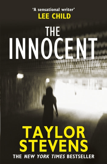 The Innocent - (Vanessa Munroe: Book 2) ebook by Taylor Stevens