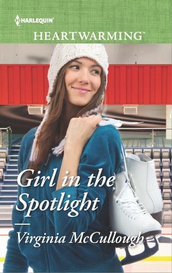 Girl in the Spotlight ebook by Virginia McCullough