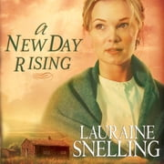 A New Day Rising audiobook by Lauraine Snelling