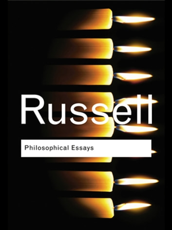 Philosophical Essays ebook by Bertrand Russell