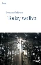 Today we live ebook by