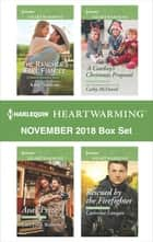 Harlequin Heartwarming November 2018 Box Set - The Rancher's Fake Fiancée\Ava's Prize\A Cowboy's Christmas Proposal\Rescued by the Firefighter ebook by Amy Vastine, Cari Lynn Webb, Cathy McDavid,...