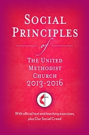 Social Principles of The United Methodist Church 2013-2016 ebook by Christie,Childers