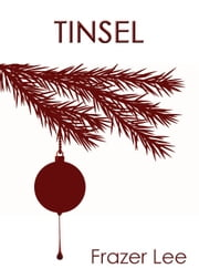 Tinsel ebook by Frazer Lee