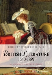 British Literature 1640-1789 - An Anthology ebook by Robert DeMaria Jr.