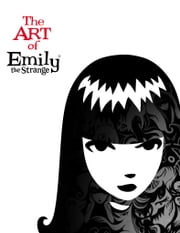 The Art of Emily the Strange ebook by Rob Reger