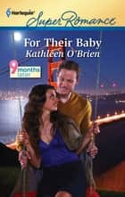 For Their Baby ebook by Kathleen O'Brien