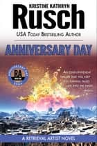 Anniversary Day: A Retrieval Artist Novel ebook by