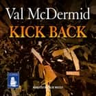 Kick Back - PI Kate Brannigan, Book 2 audiobook by Val McDermid