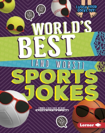 World's Best (and Worst) Sports Jokes ebook by Emma Carlson Berne