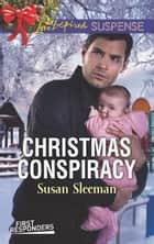 Christmas Conspiracy ebook by Susan Sleeman