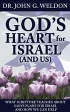 Gods Heart for Israel (and Us) ebook by